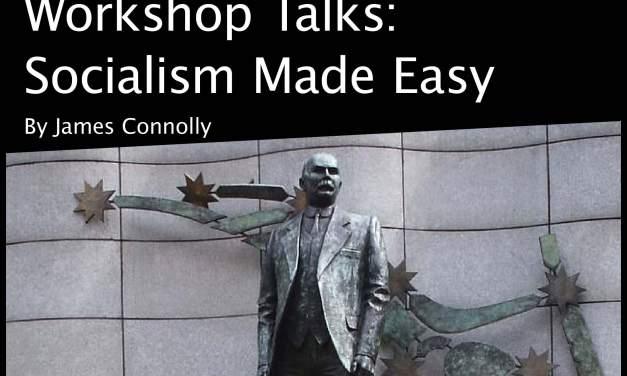Workshop Talks: Socialism Made Easy