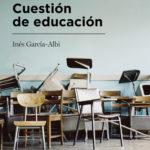 Libro: Cuestión de educación