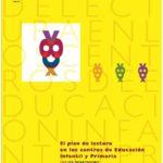 Documentos: El plan de lectura en los centros de Educación Infantil y Primaria