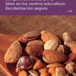 Documento: Guía informativa: alergia a alimentos y/o al látex en los centros educativos. Escolarización segura