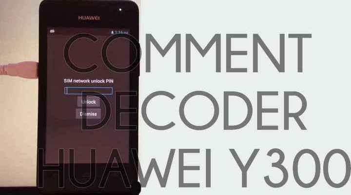 Comment Standardiser HUAWEI Y330, Y300, Y220