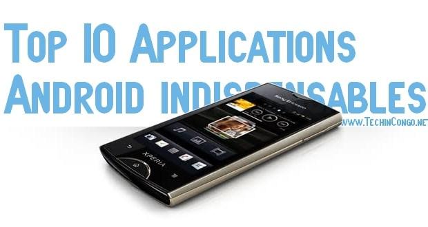 Best Android Apps Top +15 – Meilleures Applications Android gratuites & utiles à télécharger
