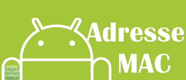 Adresse MAC Android