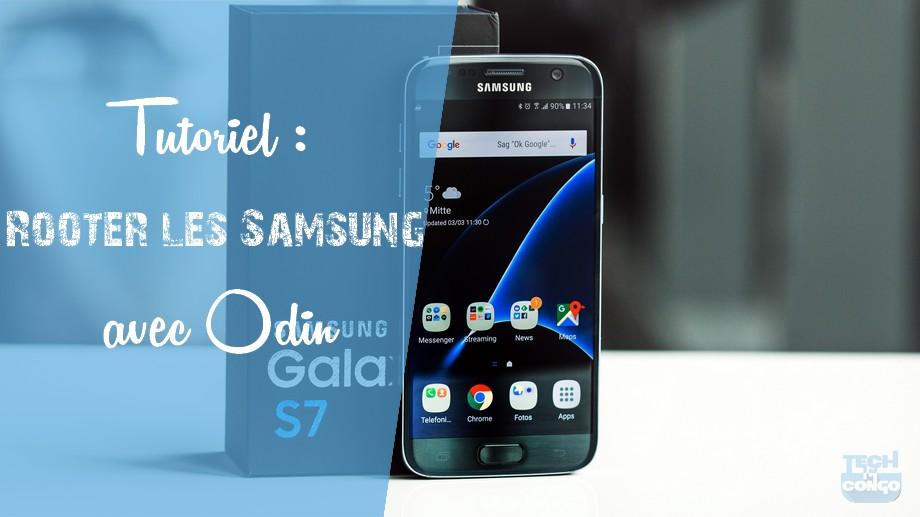 Samsung Galaxy S7 root Méthode universelle pour rooter tous les Samsung avec Odin