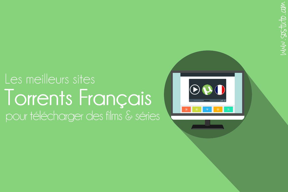 meilleurs sites torrents francais Top 10 Sites Torrents Français pour Télécharger des Films & Séries en VF