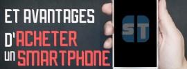 7 raisons et avantages d'acheter un smartphone