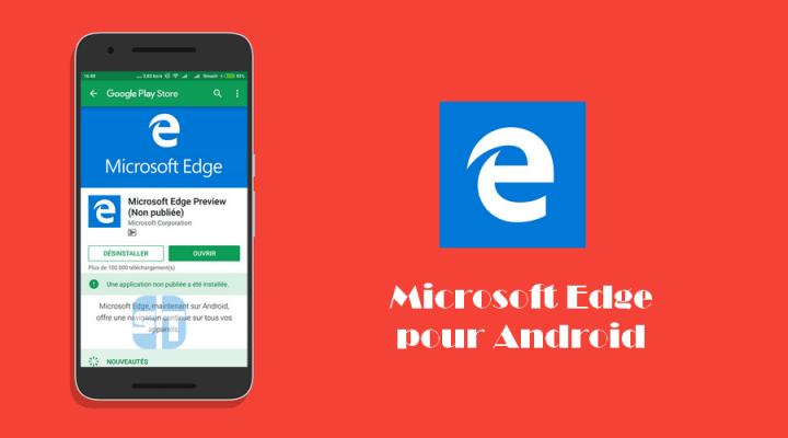 Télécharger Microsoft Edge pour Android – Le navigateur de Windows 10