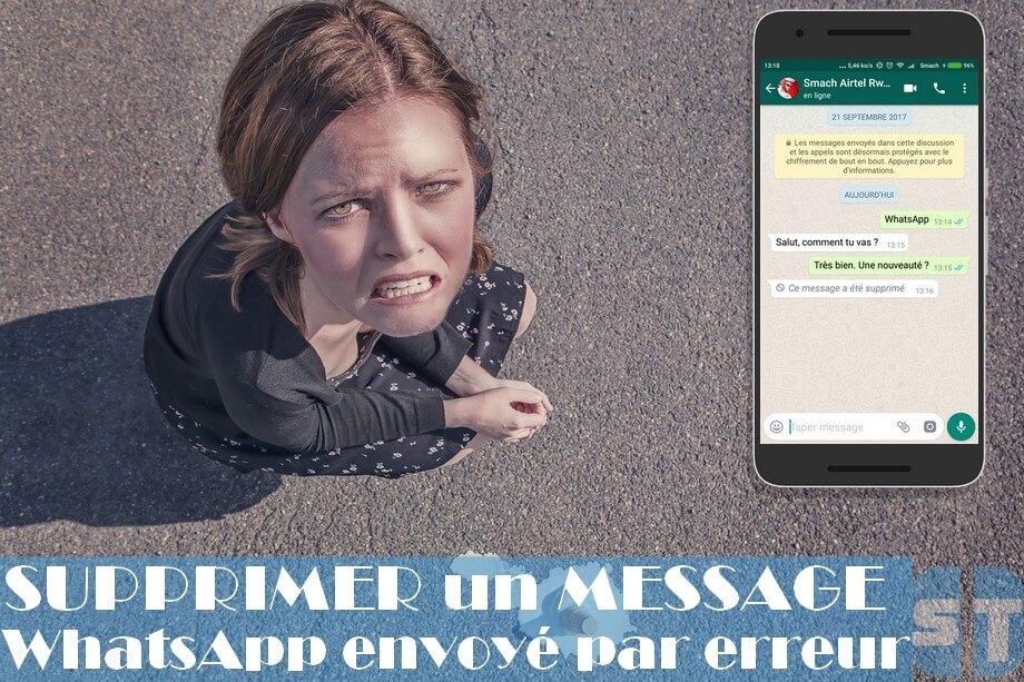 supprimer un message whatsapp Comment supprimer un message WhatsApp envoyé par erreur