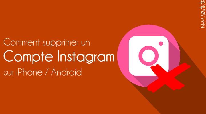 supprimer un compte instagram Comment supprimer un compte Instagram sur iPhone /Android /PC en 2019 sans application