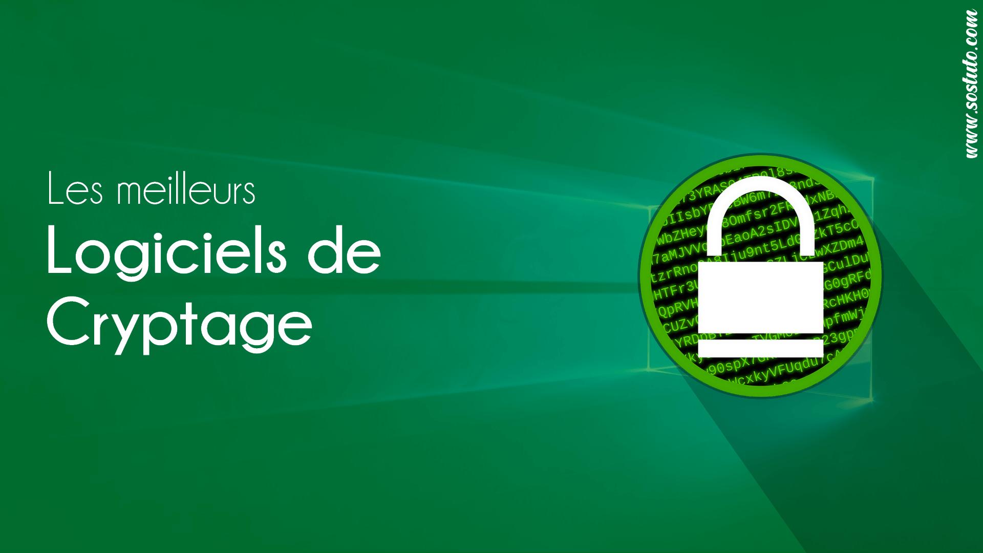Les logiciels de cryptage sur Windows Top 5 Meilleurs Logiciels de Cryptage Gratuits sous Windows