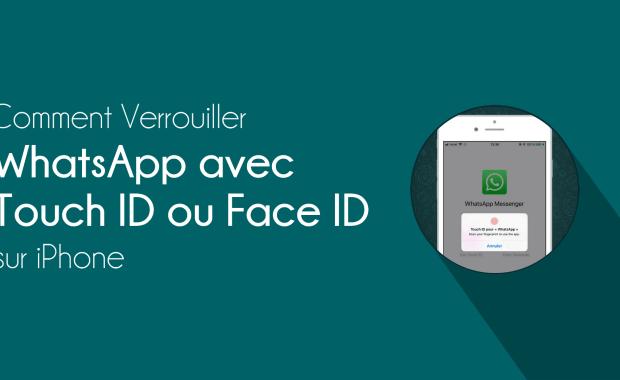 verrouiller whatsapp empreinte 2 Méthodes pour Protéger WhatsApp sur iPhone avec mot de passe ou Touch ID ou Face ID