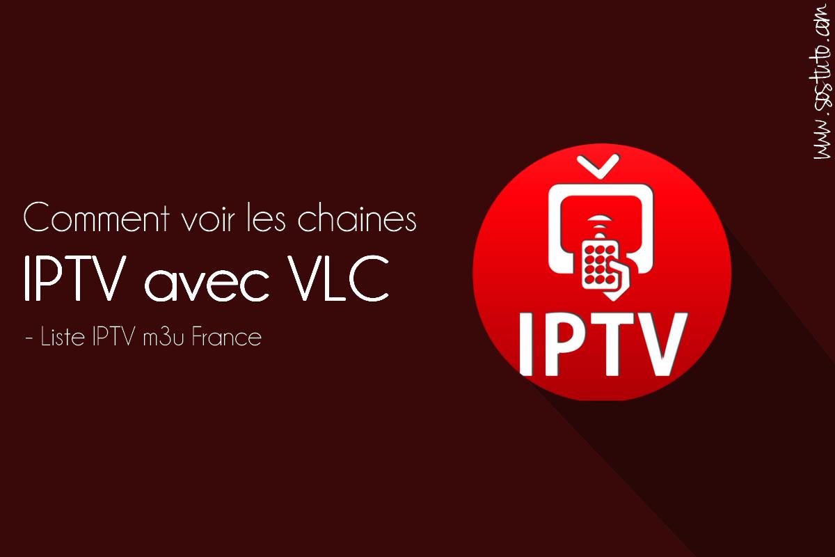 Comment voir les chaines IPTV avec VLC Media Player – IPTV VLC M3U