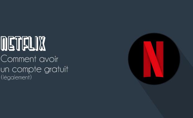 Compte Netflix Gratuit 2019 Comment Avoir un Compte Netflix Gratuit Légalement