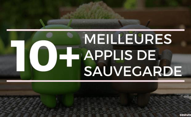 Appli de Sauvegarde Android 10 Meilleures Applications Gratuites de Sauvegarde pour Android