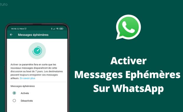 Activer Messages Ephemeres WhatsApp Messages Ephémères WhatsApp: Comment Les Activer et Les Envoyer