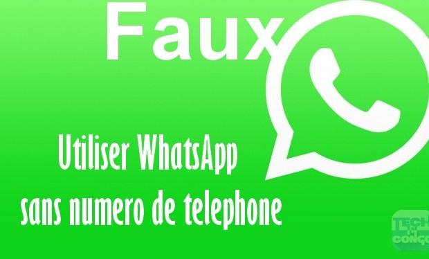 WhatSapp sans numero de telephone Comment utiliser WhatsApp sans Numéro de téléphone