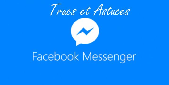 facebook messenger astuces Trucs et Astuces et Jeux Facebook Messenger à connaitre