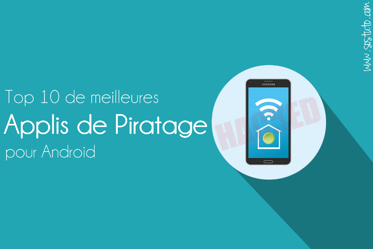 application pour hacker Top 10 de Meilleures Applications de Piratage pour Android (Edition 2019)