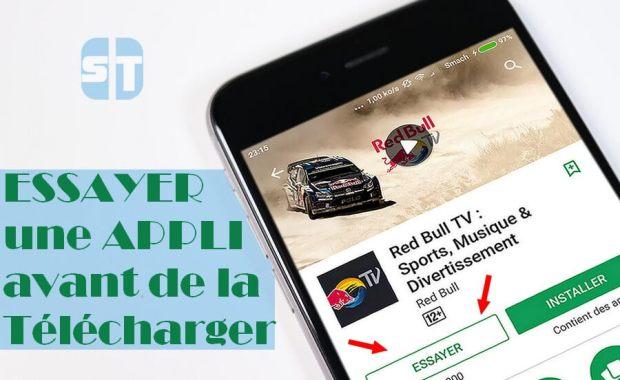 essayer un apk avant de telecharger Instant App - Essayer une application Android avant de la télécharger
