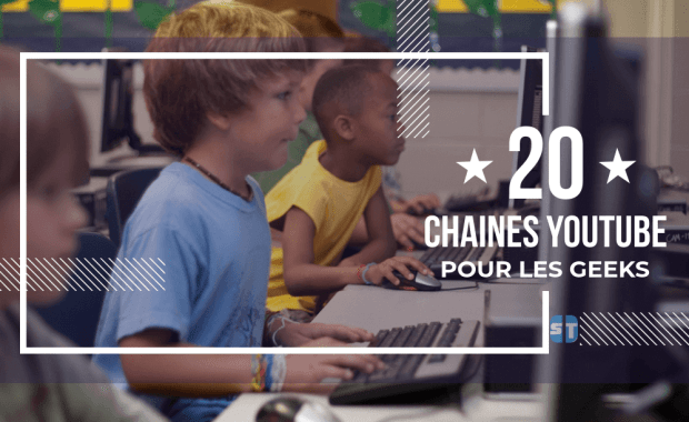 Meilleures Chaines YouTube pour les Geeks 10 +10 Chaînes YouTube pour les Geeks et suivre l'Actu Informatique