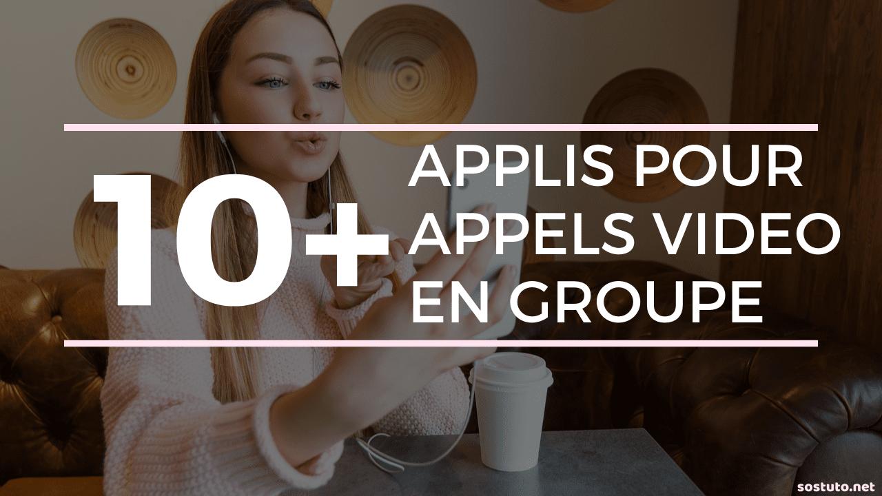 Appel Video en Groupe Android iPhone Top 10 Applications Pour Passer Des Appels Vidéo en Groupe