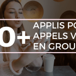 Appel Video en Groupe Android iPhone Top 10 Applications Pour Passer Des Appels Vidéo en Groupe