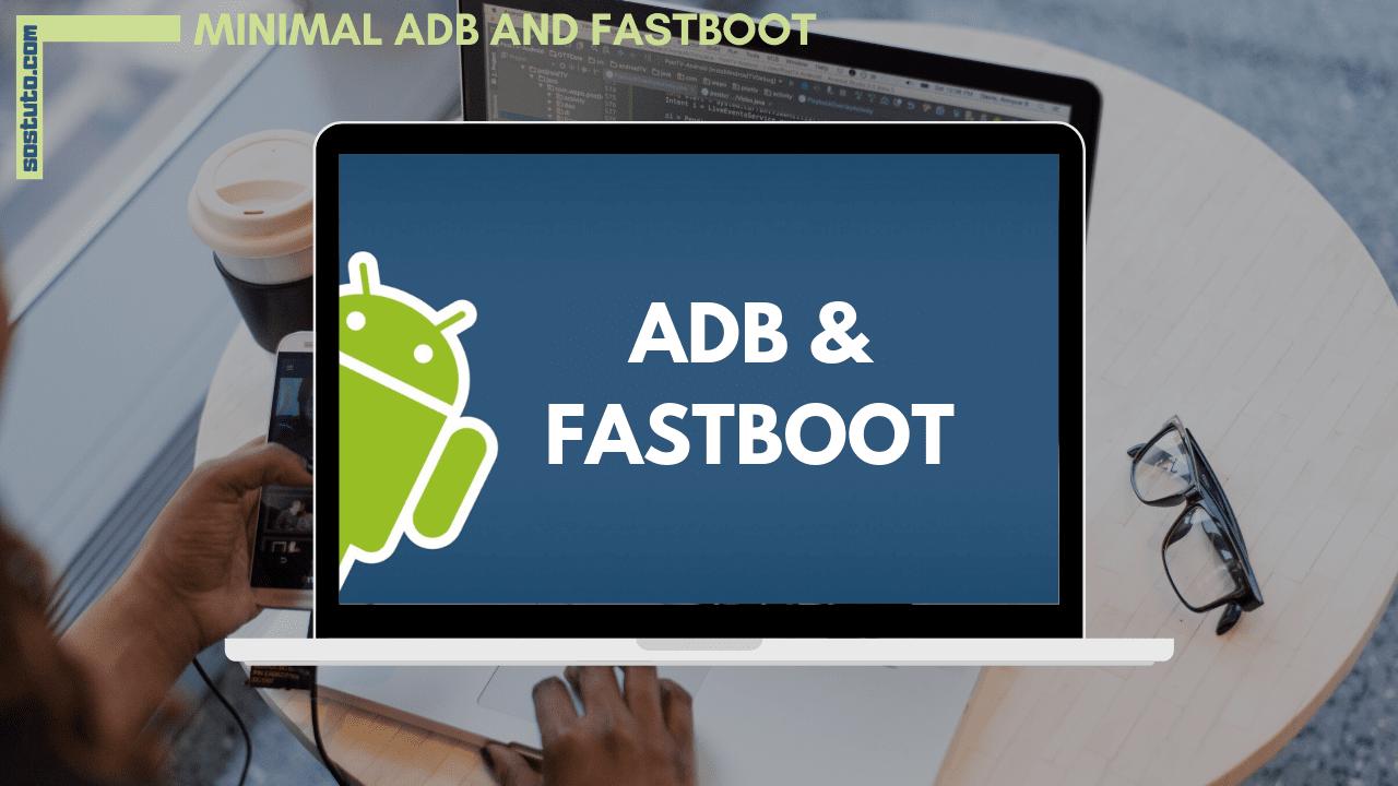 Minimal ADB et Fastboot Télécharger Minimal ADB et Fastboot 1.4.3 pour Windows