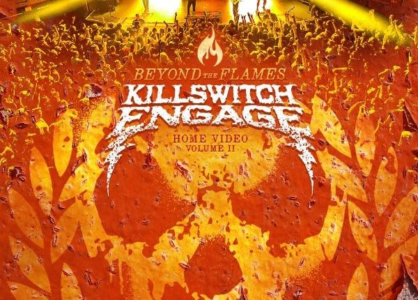 KILLSWITCH ENGAGE To Release 'Beyond The Flames: Home Video Part II' On Two-Disc Blu-Ray + CD