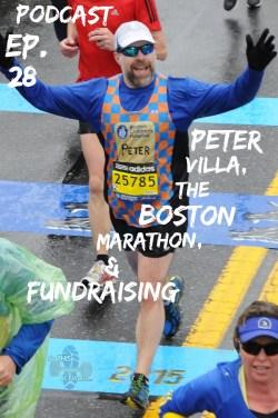 peter villa the boston marathon and fundraising podcast ep 28