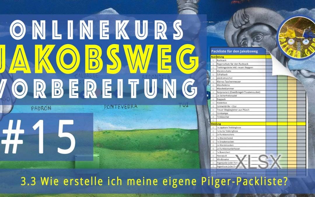 Jakobsweg Vorbereitung: Praktische Übung – Die eigene Pilger-Packliste erstellen