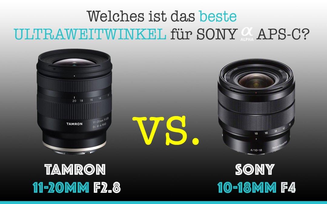 Tamron 11-20mm F2.8 vs. Sony 10-18mm F4 OSS Vergleich (inkl. Bilder +Video)