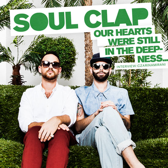 Soul Clap Interviewed on 5 Magazine