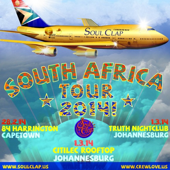 Soul Clap South Africa Tour 2014!