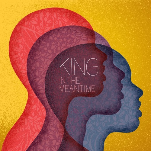KING in the meantime