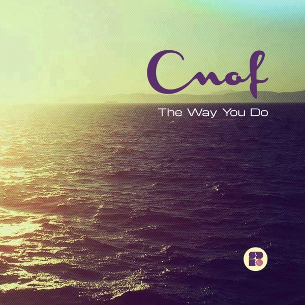 CNOF - THE WAY YOU DO 1400X1400