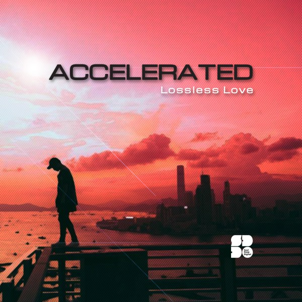 ACCELERATED - LOSSLESS LOVE 1400X1400