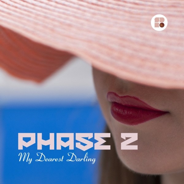 PHASE 2 - MY DEAREST DARLING 1400X1400
