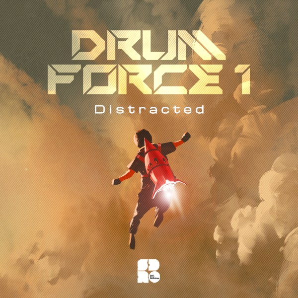 DRUM FORCE 1 - DISTRACTED NEW 1400X1400