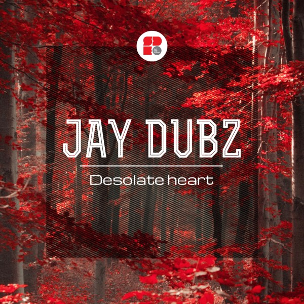 JAY DUBZ - DESOLATE HEART 1400X1400
