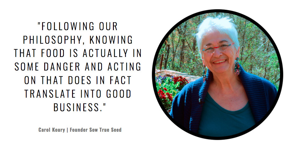 Carol Koury, Sow True Seed