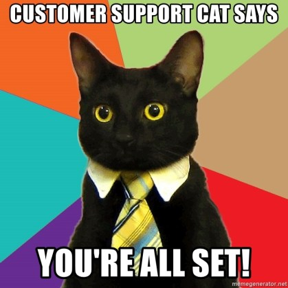 customer-support-cat-says-youre-all-set