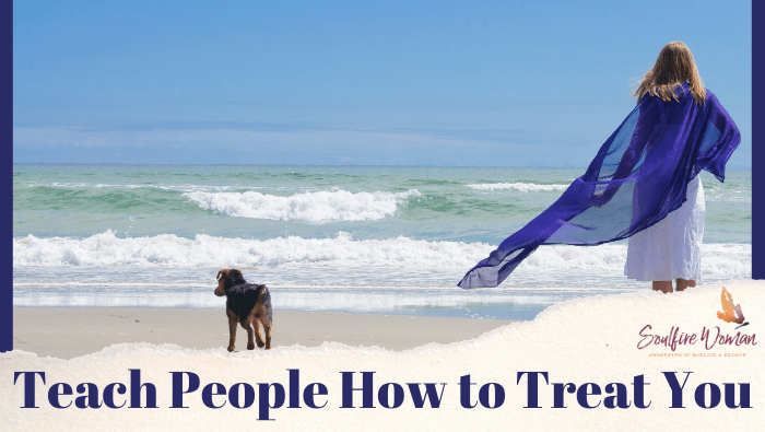 Lesson # 13: Teach People How to Treat You