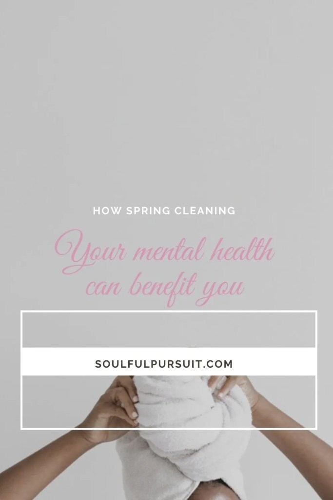 Spring cleaning your mental health