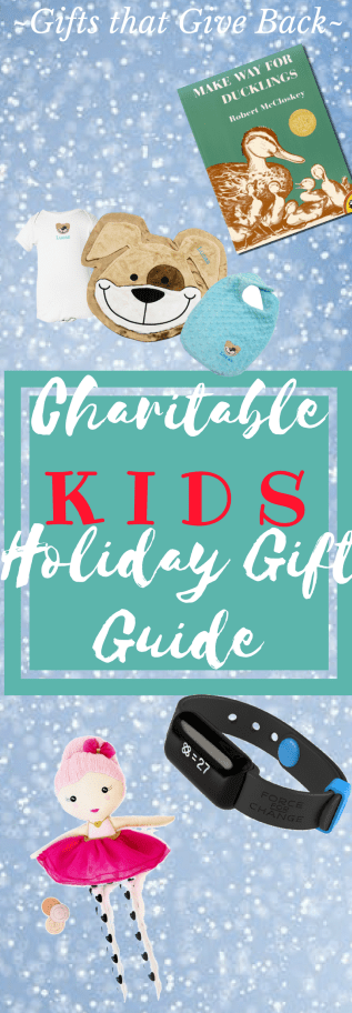 charitable holiday gift guide for kids