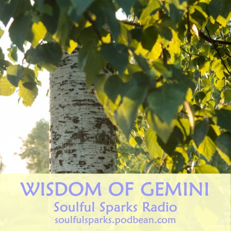 Wisdom of Gemini on Soulful Sparks Radio, Jun-04-2017