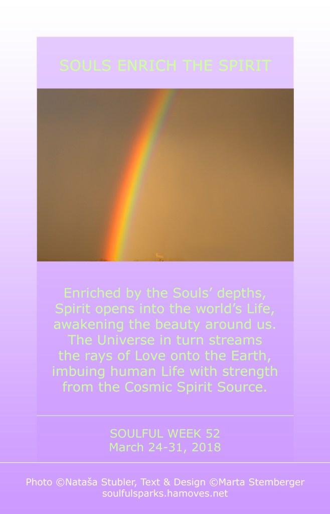 Souls Enrich the Spirit
