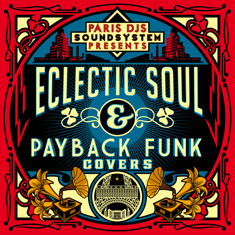 PARIS_DJS_SOUNDSYSTEM_presents_ECLECTIC_SOUL_and_PAYBACK_FUNK_COVERS