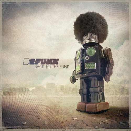 DEFUNK Back To The Funk
