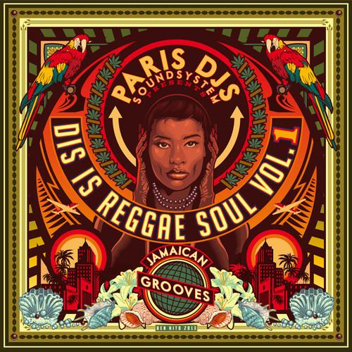 Dis Is Reggae Soul Vol 1