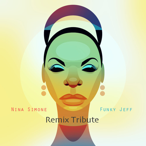 Nina Simone Remix Tribute